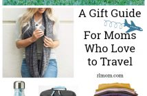 A Gift Guide for Moms who Love to Travel