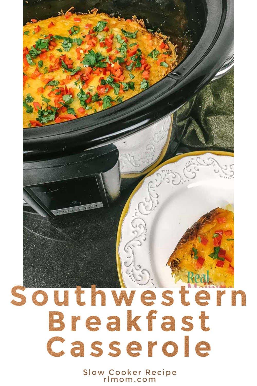 southwestern breakfast casserole breakfast slow cooker recipe