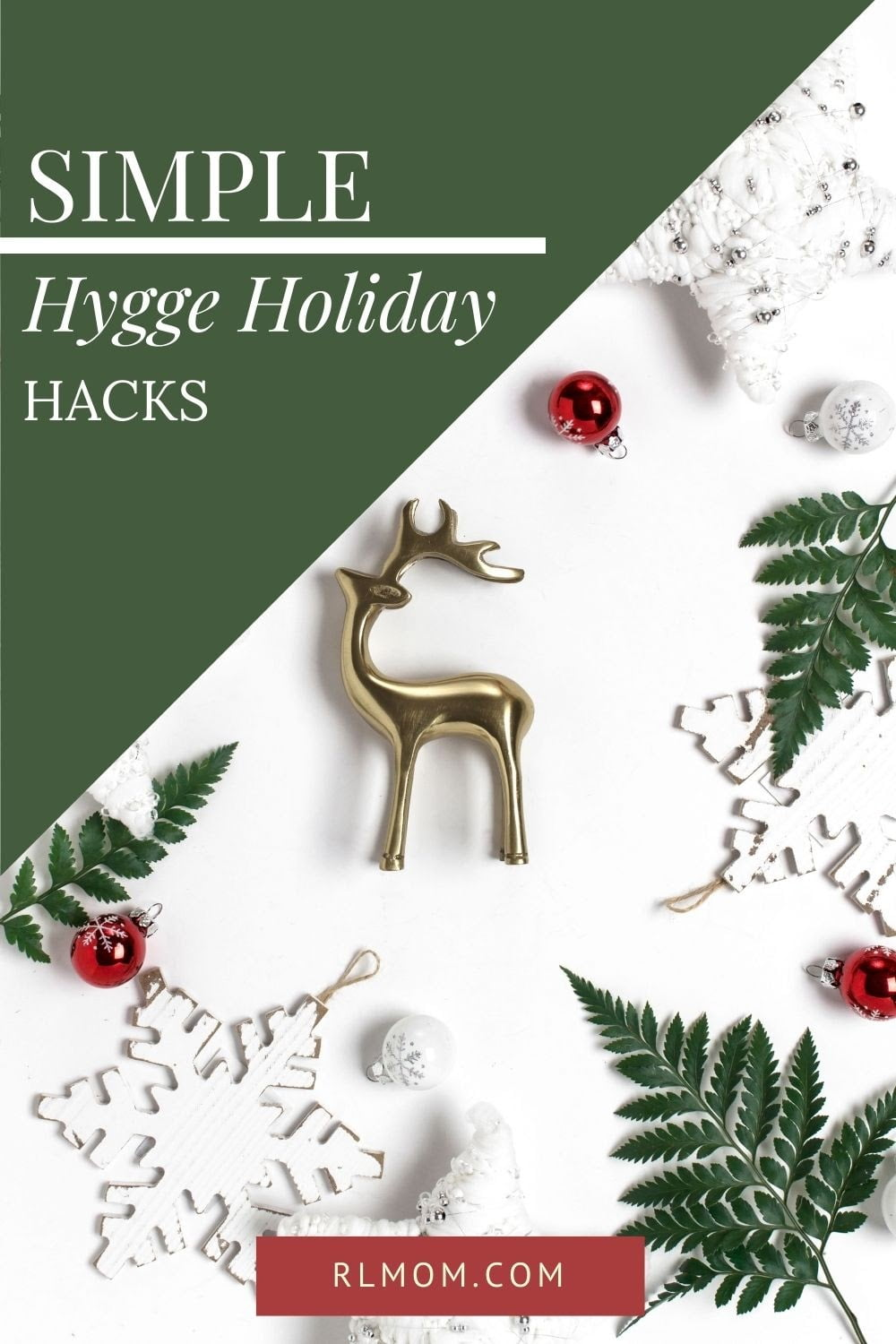 Simple Hygge Holiday Hacks